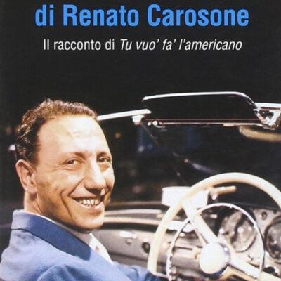 L'America di Renato Carosone