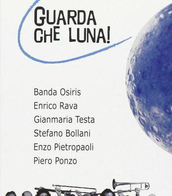 Guarda che Luna! DVD