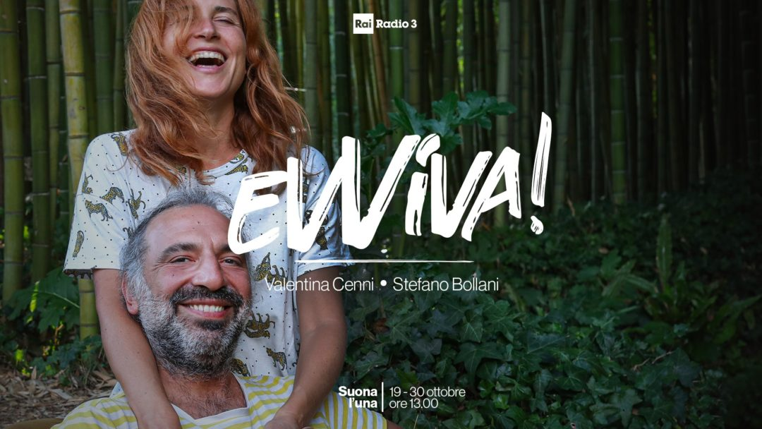 """Evviva!"" – the new show on Italian Radio Rai 3 with Valentina Cenni and Stefano Bollani"